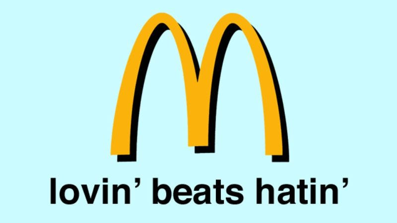 "Illustration for article titled McDonald's new slogan is ""Lovin' Beats Hatin'"""