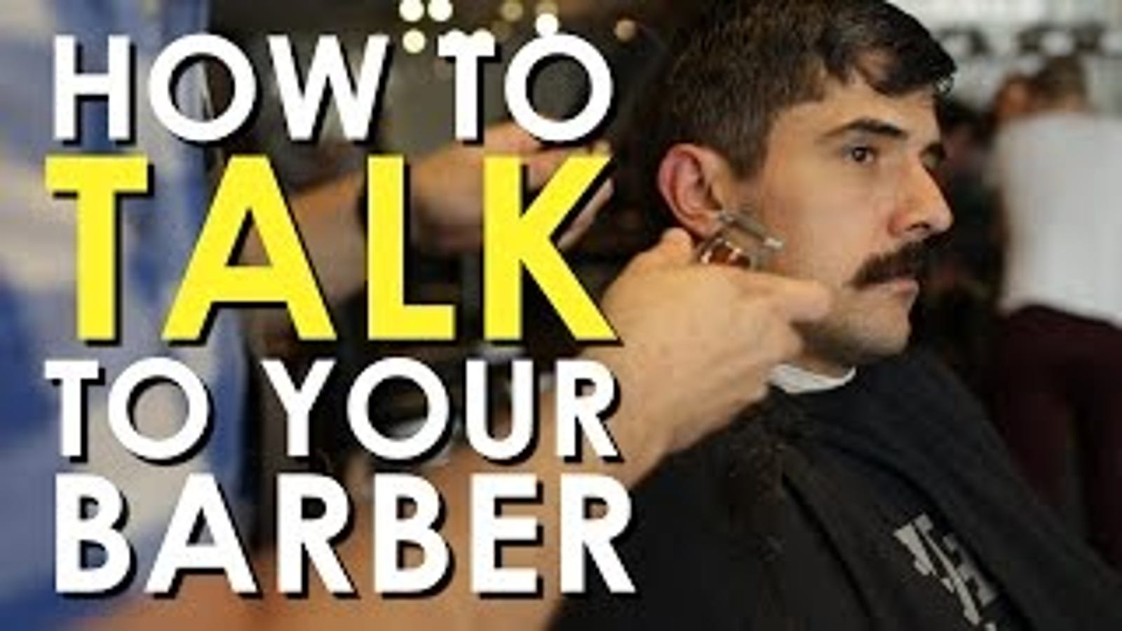What To Say To The Barber To Get The Perfect Haircut