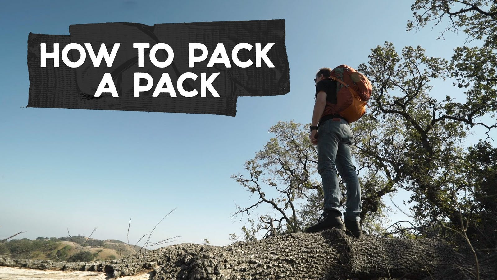 How To Pack A Backpack, The Right Way