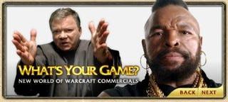 Illustration for article titled Mr. T and William Shatner World of Warcraft Ads Make Us Want to Be Level 70 Mohawks