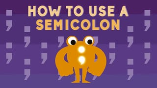 This Video Explains How to Properly Use Semicolons In Your Writing