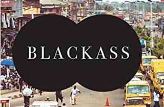 Blackass by A. Igoni Barrett (Graywolf Press)Amazon