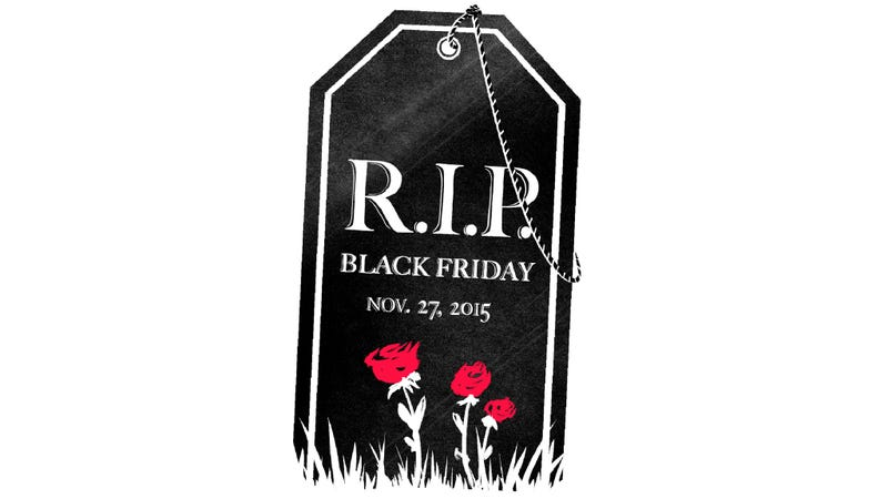Illustration for article titled Black Friday Is Dying, and That's a Good Thing