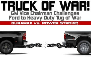 "Illustration for article titled Truck Off, Bitches: GM Vice-Chairman Challenges Ford To Heavy Duty ""Truck Of War"""