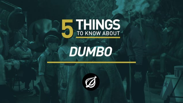 5 Things To Know About 'Dumbo'