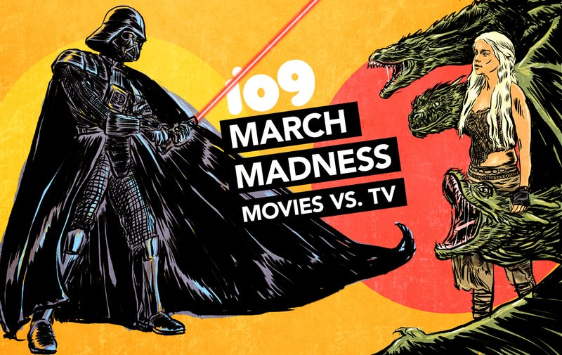 Illustration for article titled io9's March Madness: Movies Vs. TV!