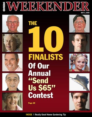 "Illustration for article titled The 10 Finalists Of Our Annual ""Send Us $65"" Contest"