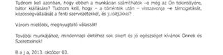 Illustration for article titled Ebben a levélben térdepeltette kukoricára Zsigó a bajai nemfideszeseket