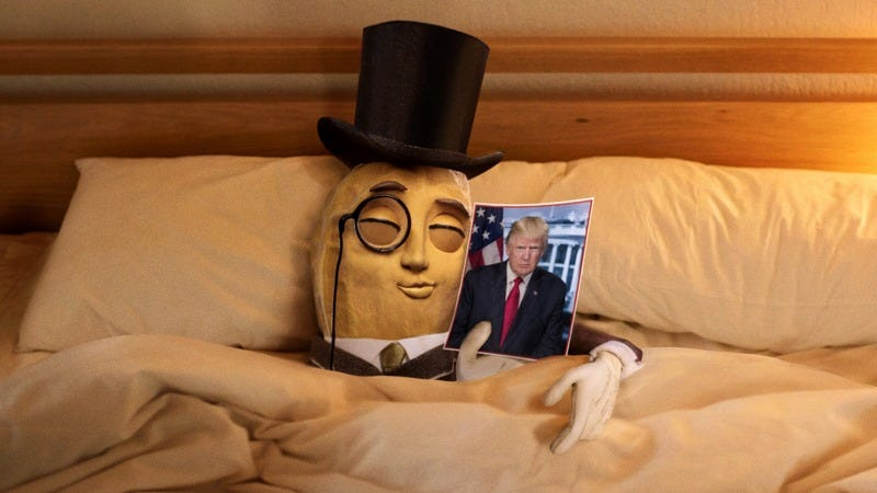 Illustration for article titled Take That, Drumpf! Planters Peanuts Announced That Even Though Mr. Peanut Really Wants To Have Sex With Donald Trump, They Will Never Let Him
