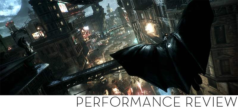 Illustration for article titled Batman: Arkham Knight PC Benchmarks, For What They're Worth
