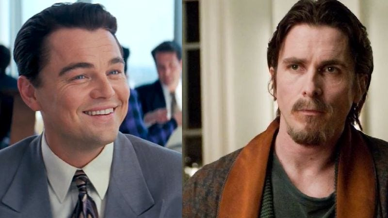 Leonardo DiCaprio in The Wolf Of Wall Street, Christian Bale from The Dark Knight Rises