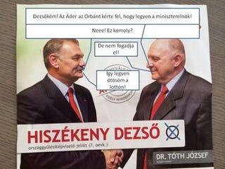 Illustration for article titled Hiszékeny Dezső nem hagyta, hogy becsapják az embereket
