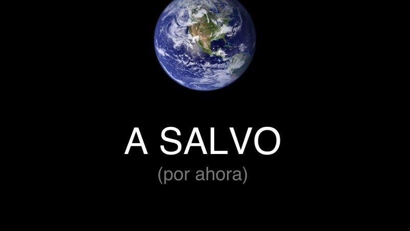 Illustration for article titled Nos hemos salvado (de momento)