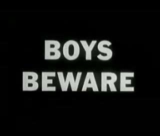 Illustration for article titled ClashTalkers: Boys Beware (An Education on Homosexuals from 1950)