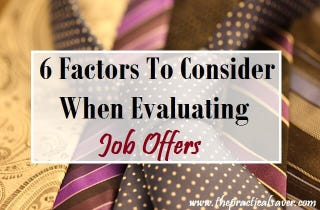 Illustration for article titled Factors To Consider In Evaluating Job Offers