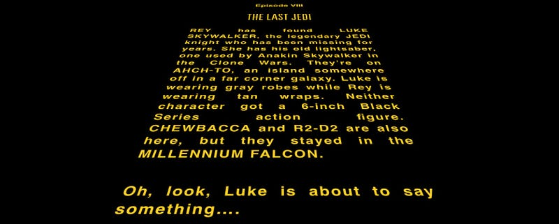 What the Hell Is the Opening Crawl for The Last Jedi Going to Be?