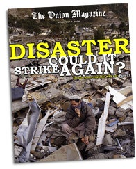 Illustration for article titled Disaster, Could It Strike Again?