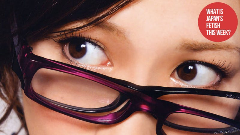 What Is Japans Fetish This Week Glasses-5033