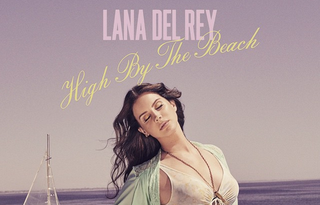 Illustration for article titled Lana Del Rey Honestly Nailing It With New 'High By The Beach' Track
