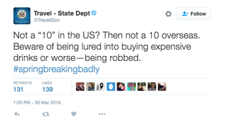 Illustration for article titled The State Department's Twitter Is Drunk and Tweeting Bad Spring Break Tips
