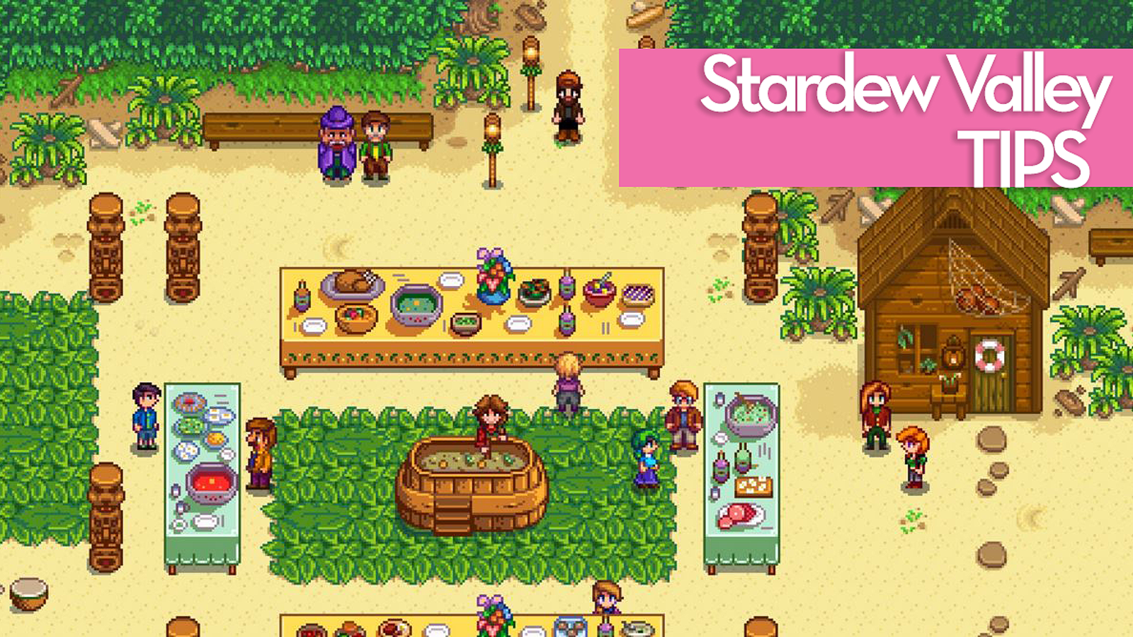 Tips For Playing Stardew Valley [Updated!]