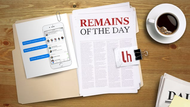 Illustration for article titled Remains of the Day: Facebook Messenger Has a New Home Screen, Wants You to Live There
