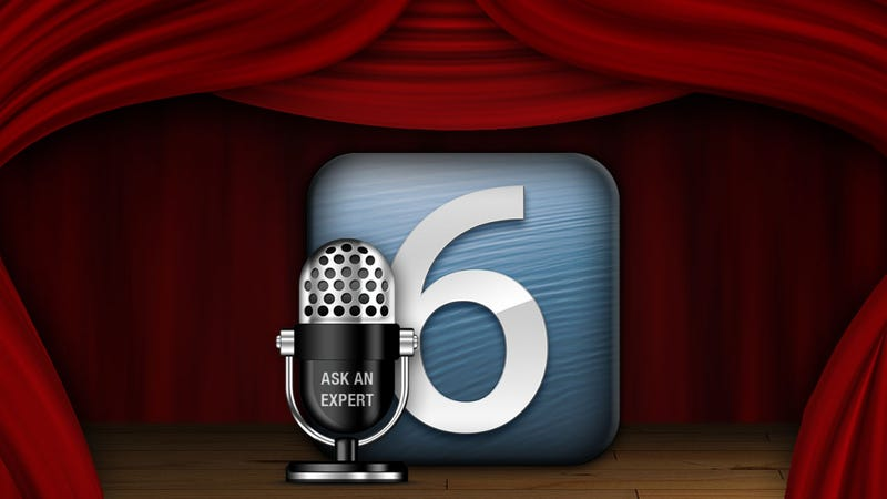 Illustration for article titled Got Questions About iOS 6?  Ask Us!