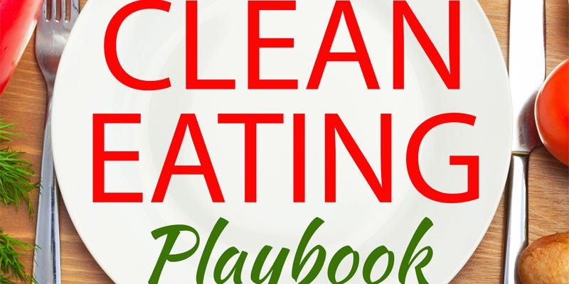 Illustration for article titled Clean Eating Playbook Review