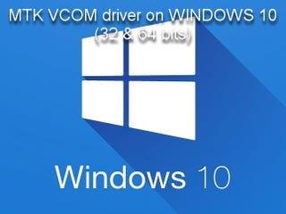 Illustration for article titled Installing MTK VCOM driver on WINDOWS 10 (32 & 64 bits)