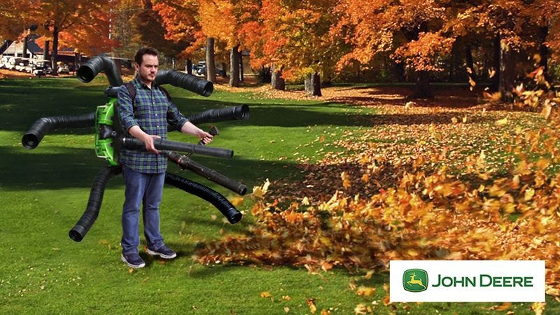Illustration for article titled 'It Doesn't Matter Now': Now That Global Carbon Emissions Have Passed The Tipping Point, John Deere Is Unveiling Its 6.0-Liter, 800-Horsepower OmniBlast Leaf Blower