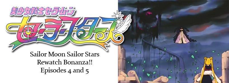 Illustration for article titled Sailor Stars Rewatch Bonanza!! Episodes 4 & 5