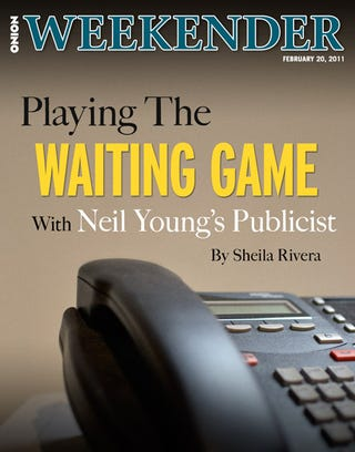 Illustration for article titled Playing The Waiting Game With Neil Young's Publicist