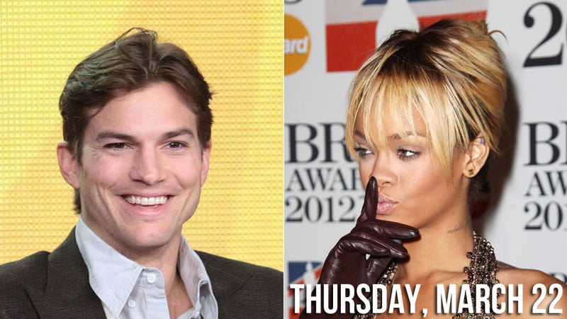 Illustration for article titled Rihanna Had Sex With Ashton Kutcher While You Were Sleeping Last Night