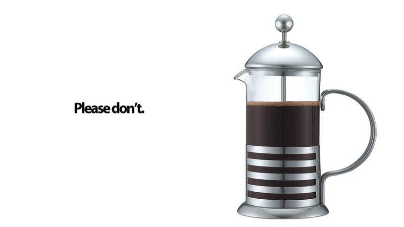 Illustration for article titled Why You Shouldn't Buy Anyone a French Press