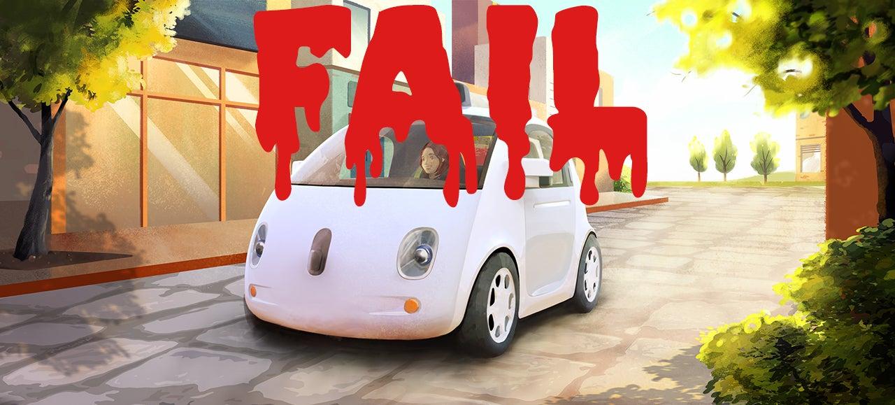 Why Google's Self-Driving Car Will Fail
