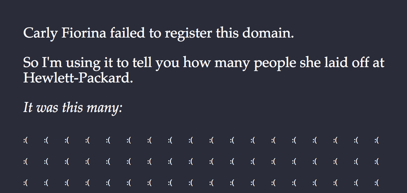 Illustration for article titled Carly Fiorina Really Should Have Remembered to Register Her Domain Name