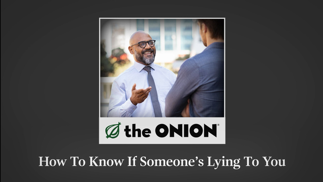 How To Know If Someone's Lying To You