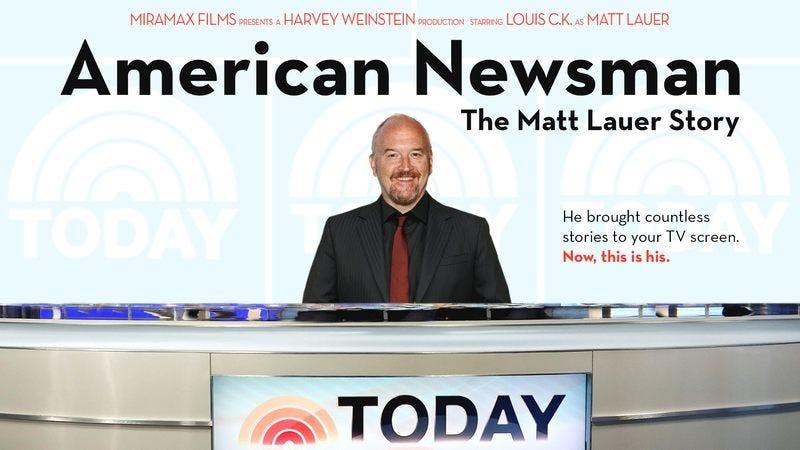An ad for Harvey Weinstein's new Matt Lauer biopic starring Louis C.K.