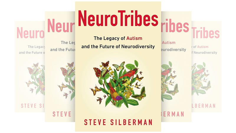 Thinking About Autism And Neurodiversity >> Neurotribes Is The Best Book You Can Read To Understand Autism