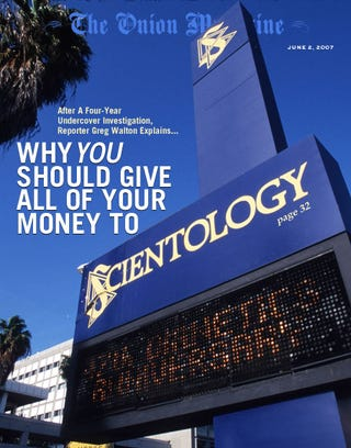 Illustration for article titled Why Should You Give All Of Your Money To Scientology