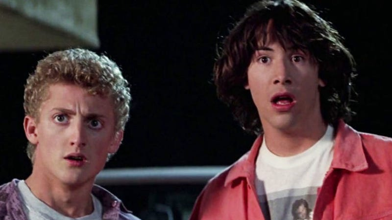 Bill & Ted, as shocked as we are.