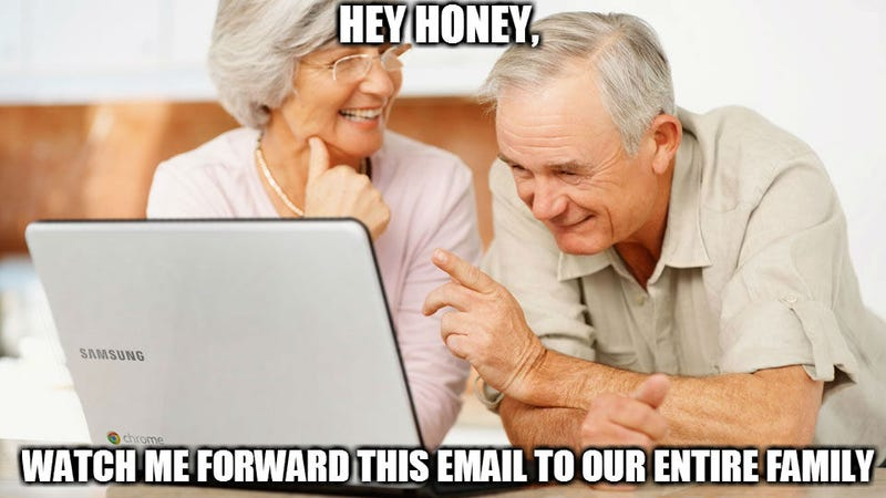 Illustration for article titled Do you know a member of the Old People Email Forwarding Network™?