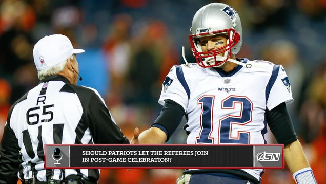 Should The Referees Be Allowed To Participate In The Post-Game Celebration If The Patriots Win The Super Bowl?