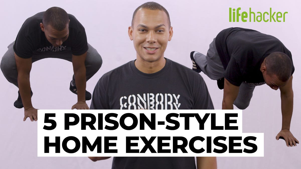 Do these prison style exercises at home
