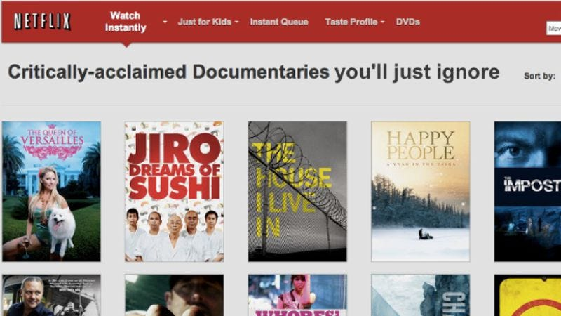 Illustration for article titled Netflix knows you've been lying about all those foreign films and documentaries you say you like