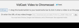 Illustration for article titled VidCast Streams Almost Any Web Video to Your Chromecast
