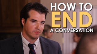 This Video Teaches You How to End a Conversation Gracefully