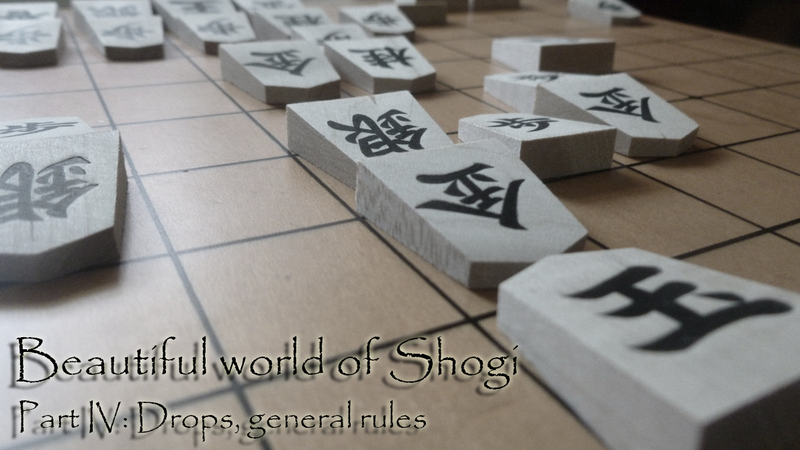 Illustration for article titled Beautiful world of Shogi (Part IV): Drops, general rules
