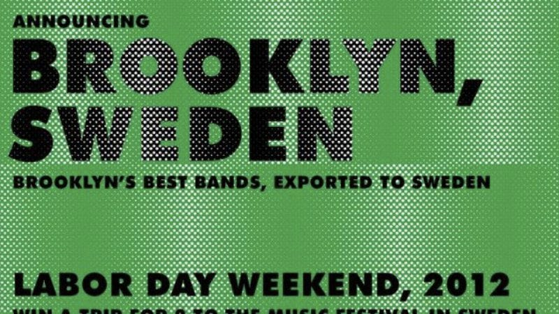 Illustration for article titled Sweden is importing Brooklyn for a music festival