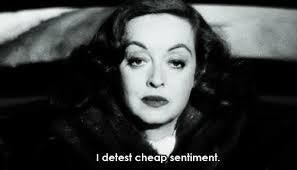 Illustration for article titled Bette Davis Post: We Detest Cheap Sentiment